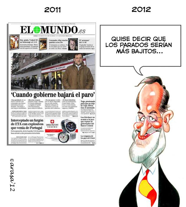 Humor grafico chistes politicos caricaturas Rajoy paro Algo de humor (?) gráfico político de actualidad